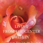 living from the center within about what is transformation